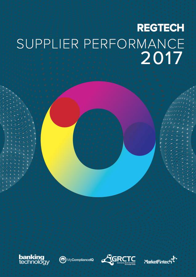 Regtech Supplier Performance 2017 Report