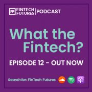What the Fintech? Episode 12 | Transformers: more than meets the AI